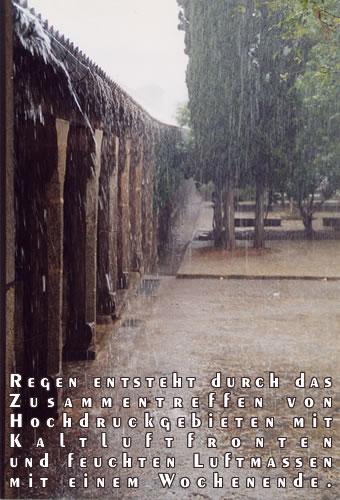 Regen entsteht durch das Zusammentreffen von Hochdruckgebieten mit Kaltluftfronten und feuchten Luftmassen mit einem Wochenende.